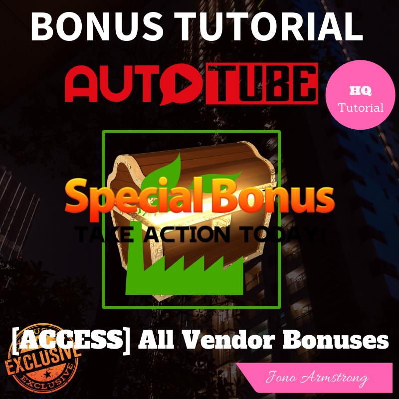 AutoTube Bonus5